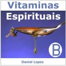 CD As Vitaminas Espirituais - B