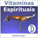 CD As Vitaminas Espirituais - D